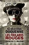 Les Foulards rouges, saison 1 : Bagne par Duquenne