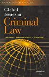 Global Issues in Criminal Law, Blakesley, Christopher L. and Henning, Peter, 0314159975