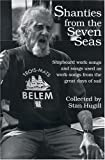 Shanties from the Seven Seas, Stan Hugill, 0913372706
