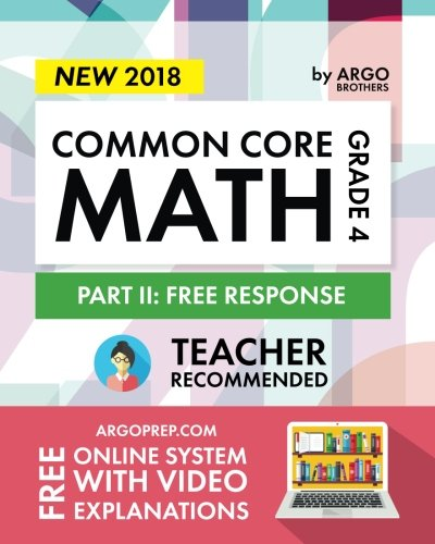 Common Core Math Workbook, Grade 4: Free Response, Daily Math Practice Grade 4