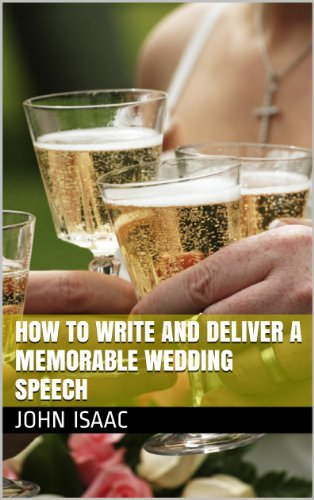 How to Write and Deliver a Memorable Wedding Speech