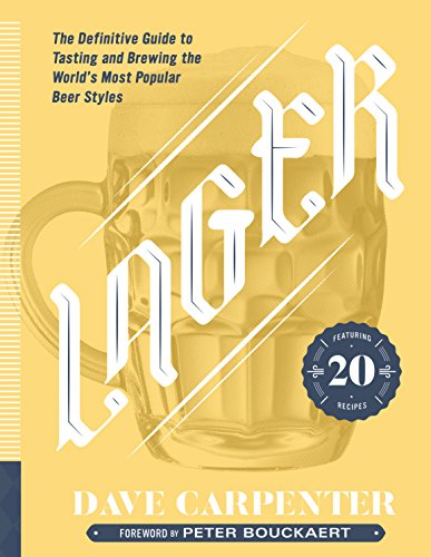Lager: The Definitive Guide to Tasting and Brewing the World's Most Popular Beer (Homebrewing Guide)