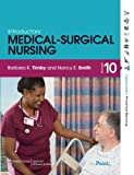 Timby Introductory Medical-Surgical Nursing 10E and PrepU and Boyer Math for Nurses 8E Package, Lippincott  Williams & Wilkins, 1469808137