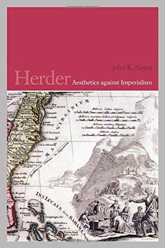 Herder: Aesthetics against Imperialism (German and European Studies)