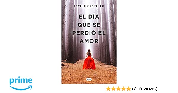 Amazon.com: El día que se perdió el amor / The Day Love Was ...