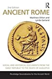 Ancient Rome: Social and Historical Documents from the Early Republic to the Death of Augustus (Routledge Sourcebooks for the Ancient World)