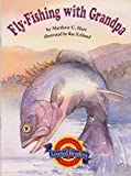 img - for Fly-Fishing with Grandpa book / textbook / text book