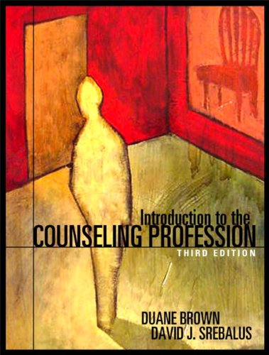 Introduction to the Counseling Profession (3rd Edition)