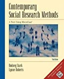 img - for Contemporary Social Research Methods Using MicroCase, InfoTrac Version (with Workbook and Revised CD-ROM) (With Infotrac, Workbook and Revised CD-ROM) book / textbook / text book