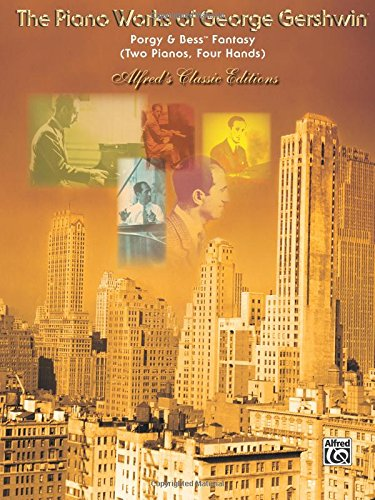 Porgy and Bess Fantasy for Two Pianos: Sheet (Alfred's Classic Editions)