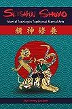 SEISHIN SHUYO: Mental Training in Traditional