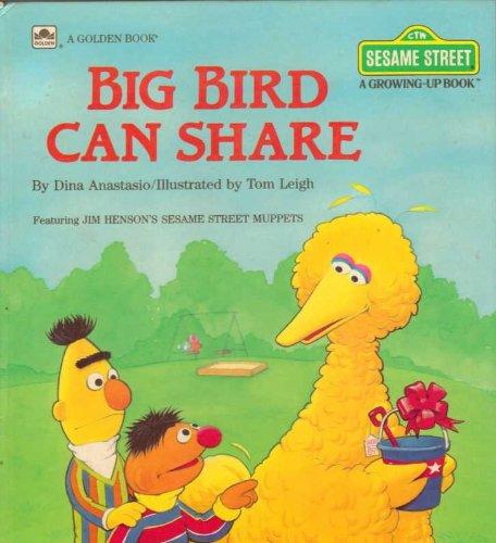 Big Bird Can Share  Sesame Street  A Growing Up Book