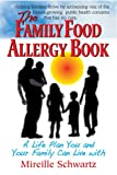 The Family Food Allergy Book, Mireille Schwartz, 1591203570