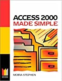 Access 2000 Made Simple (Made Simple Computer) by MOIRA Stephen (1999-10-22)