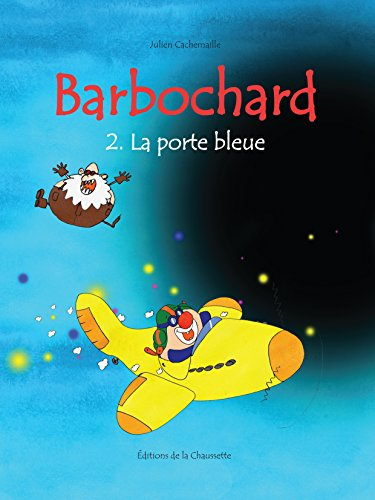 Barbochard, la porte bleue (Barbochard, barbare des étoiles t. 2) (French - Bleu Cosmo