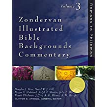 Zondervan Illustrated Bible Backgrounds Commentary, Vol. 3: Romans to Philemon