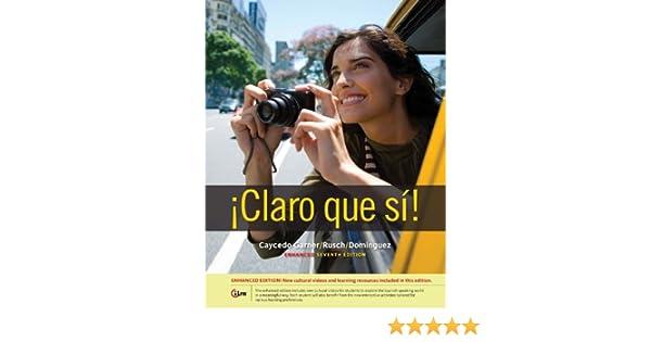 Claro que si!, Enhanced (World Languages) - Kindle edition ...
