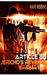 Article 88: Jericho's Revenge Episode I