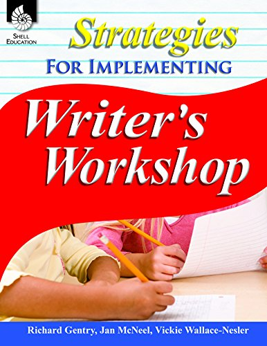 Strategies for Implementing Writer's Workshop (Professional Resources)