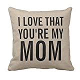 BOKOLI Sofa Bed Home Decor Festival I Love That You're My MOM Throw Pillow Case