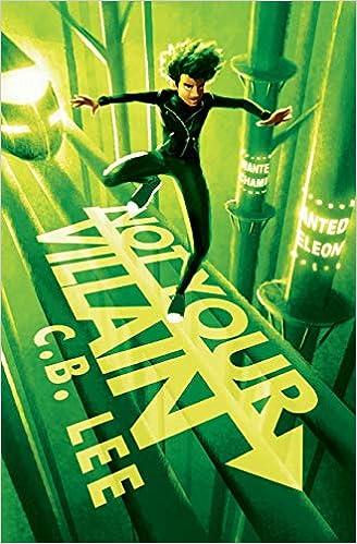Amazon.com: Not Your Villain (Sidekick Squad) (9781945053252): Lee, C.B.:  Books