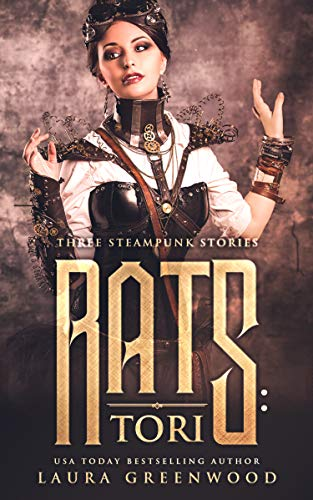 Rats: Tori Steampunk reverse harem laura greenwood