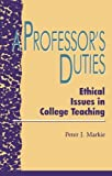 A Professor's Duties, Peter J. Markie, 0847679527