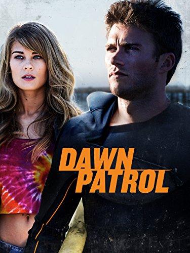 Dawn Patrol - Dawn The Patrol