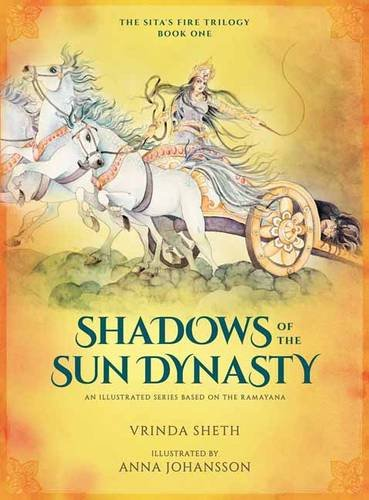 Shadows of the Sun Dynasty: An Illustrated Series Based on the Ramayana (Sita's Fire Trilogy)