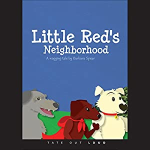 Little Red's Neighborhood Audiobook