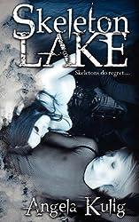 Skeleton Lake (Hollows series Book 1)