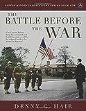 The Battle Before the War (Patton Hidden in Plain Sight Series)