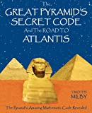 Atlantis and the Great Pyramid, Timothy Milby, 1608441555