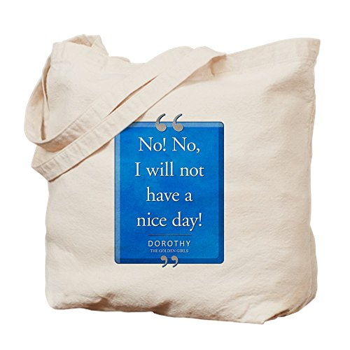 Tela Have Cafepress Nice Tote Medium Day A Cachi Quote Not Z6xUw6qa