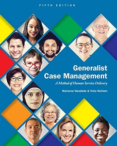 Generalist Case Management: A Method of Human Service Delivery