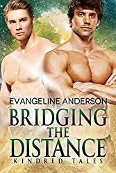 Bridging the Distance: A Kindred Tales Novel (Brides of the Kindred)
