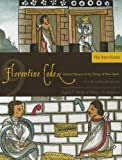 Florentine Codex: Book 9: Book 9: The Merchants (Florentine Codex: General History of the Things of New Spain)