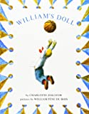 William's Doll, Charlotte Zolotow, 0064430677