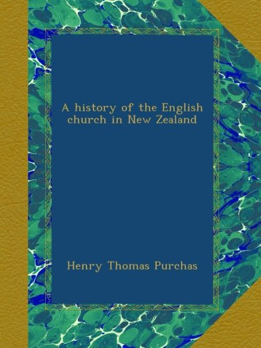 A history of the English church in New Zealand pdf