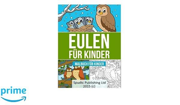 Eulen für Kinder: Malbuch für Kinder (German Edition): Spudtc ...