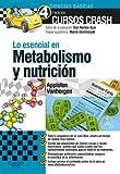 Lo esencial en Metabolismo y nutrición + Studenconsult en español (Spanish Edition)
