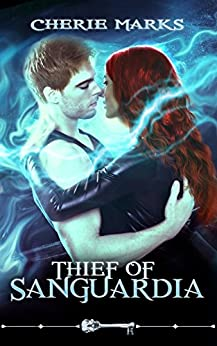 Thief of Sanguardia (Skeleton Key) by [Marks, Cherie, Key, Skeleton]