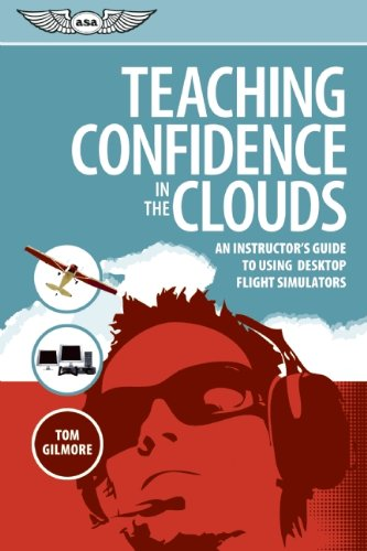 Teaching Confidence in the Clouds: An instructor's guide to using desktop flight - Flight Desktop