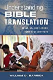 img - for Understanding Bible Translation: Bringing God's Word into New Contexts book / textbook / text book