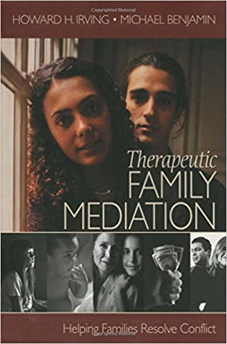 Therapeutic Family Mediation: Helping Families Resolve Conflict