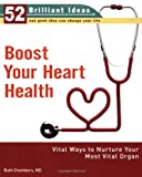 Boost Your Heart Health, Ruth Chambers, 0399533761
