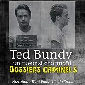 Ted Bundy, un tueur si charmant (Dossiers criminels) | John Mac