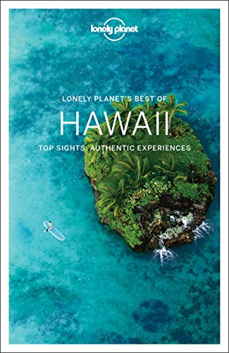 Lonely Planet Best of Hawaii (Travel Guide) (The Best Of Hawaii)