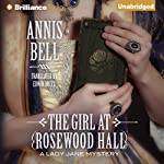 The Girl at Rosewood Hall: A Lady Jane Mystery | Annis Bell,Edwin Miles - translation