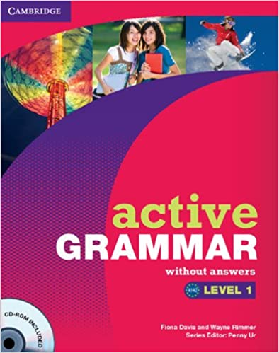 Active Grammar Level 1 without Answers and CD-ROM: Davis, Fiona, Rimmer,  Wayne, Ur, Penny: 9780521173681: Amazon.com: Books